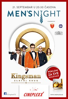 "Men's Night ""KINGSMAN: ZLATNI KRUG"""
